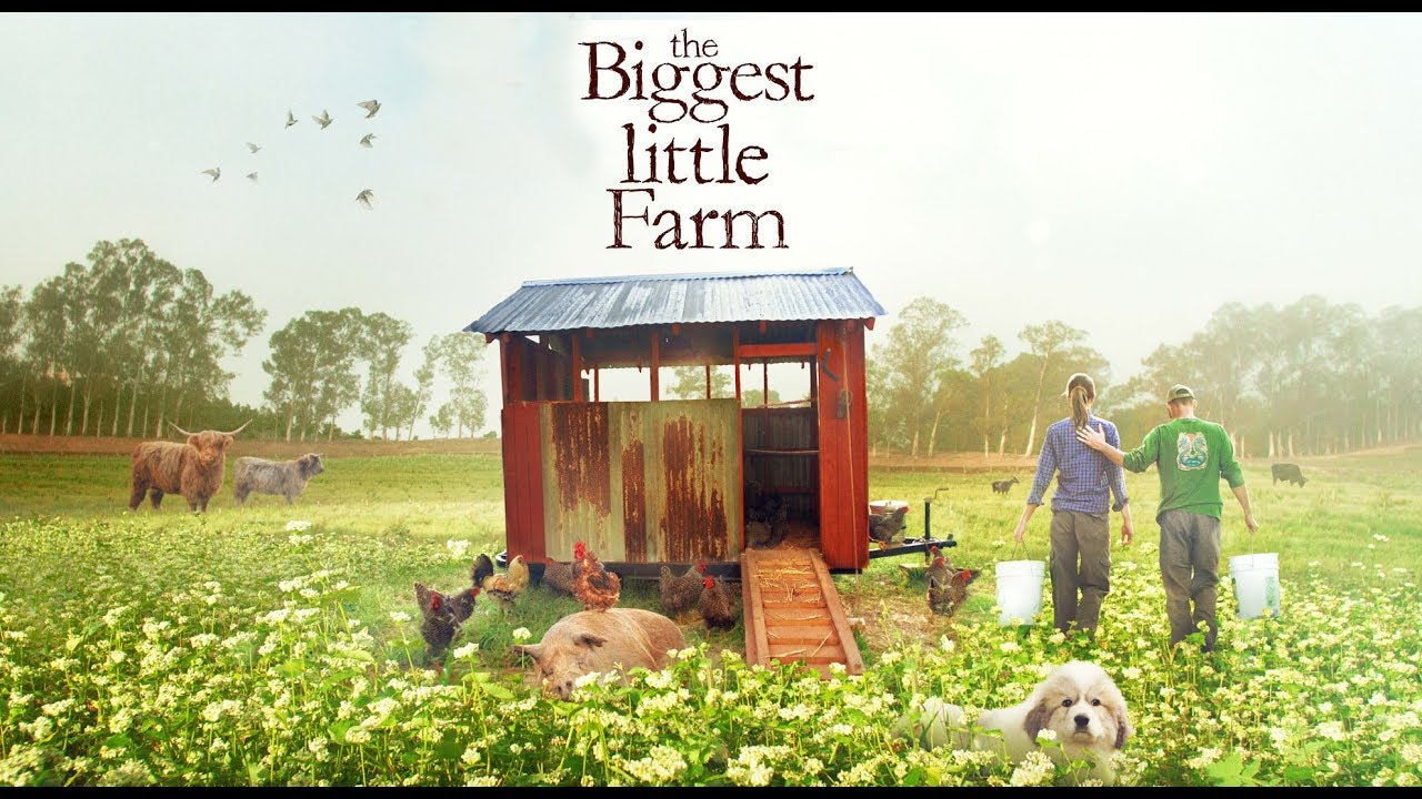The Biggest Little Farm - Official Trailer
