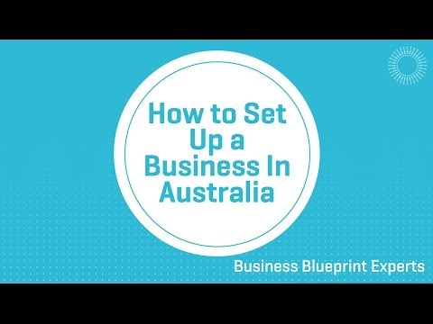 How to Set Up a Business in Australia