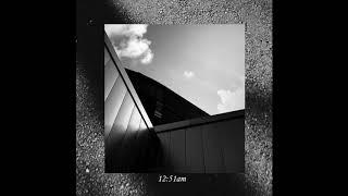 Self Tape - 12:51am