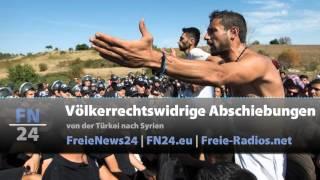 FN24 | Völkerrechtswidrige Abschiebungen von der Türkei nach Syrien