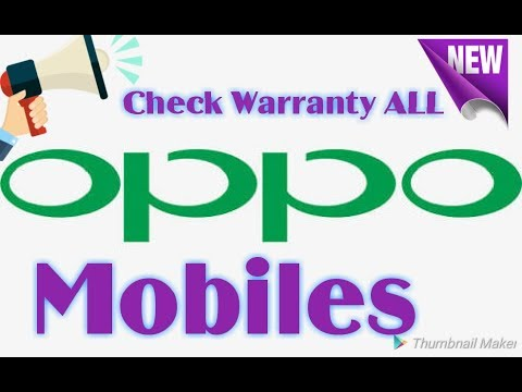 How to check Oppo Mobile Warranty 2018