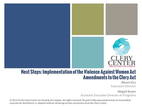 Webinar - Implementation of the VAWA Amendments to the Clery Act