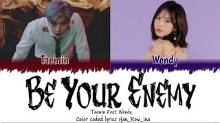 Download [Indo Sub] TAEMIN (태민) – Be Your Enemy (feat. WENDY of Red Velvet) | color coded lyrics Han_Rom_Ina