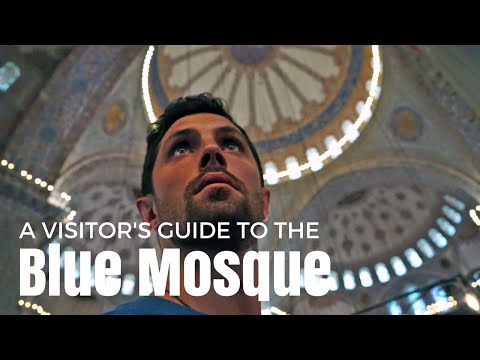 A Guide to Visiting the Blue Mosque