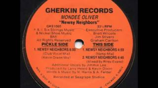Mondee Oliver - Newsy Neighbours (Kevin Dixon Mix)