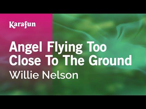Angel Flying Too Close To The Ground - Willie Nelson | Karaoke Version | KaraFun