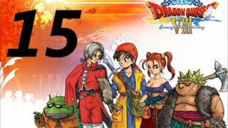 Playthrough - Walkthrough - Dragon Quest VIII (REMASTERED) Episode XV: Puff Puff