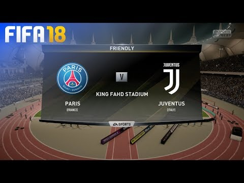 FIFA 18 Demo - Paris Saint Germain vs. Juventus @ King Fahd Stadium
