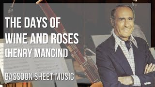 EASY Bassoon Sheet Music: How to play The Days of Wine and Roses by Henry Mancini