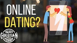 Should Christians do Online Dating? | Christian Dating Advice