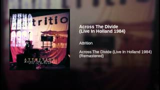 Across The Divide (Live In Holland 1984)