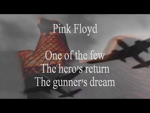 Pink Floyd - One of the few/The hero's return /The gunner's dream