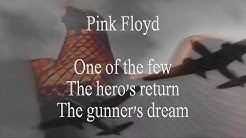 Pink Floyd - One of the few/The hero's return /The gunner's dream