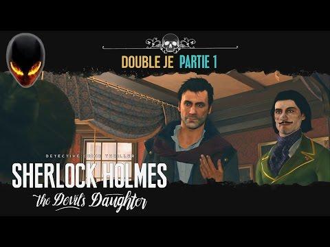 Sherlock Holmes : The Devil's Daughter [FR] : 7 Double Je - Partie 1 (Mary Sutherland - Désamorçage)