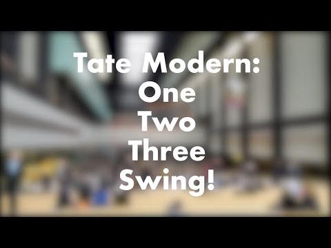 Tate Modern: One Two Three Swing! | Short Film @ #TurbineHall