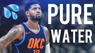 "Paul George Mix ""Pure Water"" (MVP HYPE)"