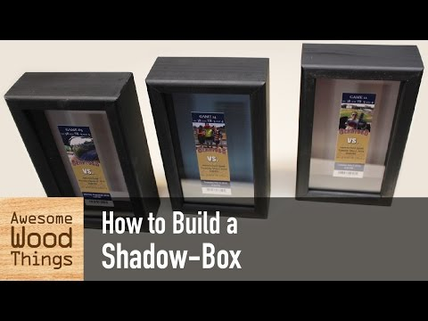 How To Build A Shadow-Box
