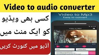 How to convert any video in audio urdu/hindi  Best video converter  