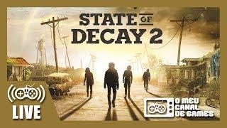 [Live] State of Decay 2 (Xbox One) - Apocalipse Zumbi AO VIVO