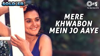 Mere Khwabon Mein Jo Aaye | Soldier | Preity Zinta | Bobby Deol | Alka Yagnik | Hindi Romantic Song