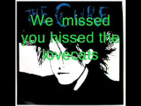 The Cure - Lovecats ( Lyrics)