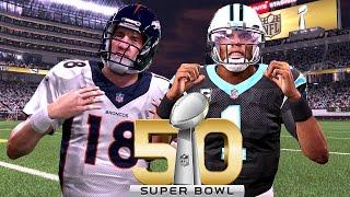 Super Bowl 50 2016 Denver Broncos vs Carolina Panthers - Madden NFL 16