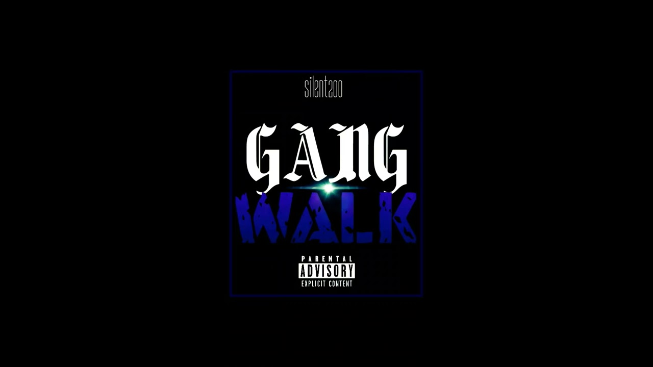 GANG WALK - Silent200 (Official Audio) - Free video search site