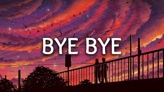 Gryffin ‒ Bye Bye (Lyrics) ft. Ivy Adara