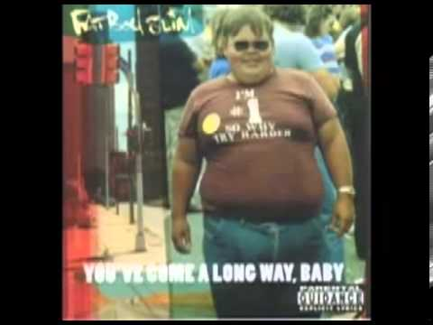 Fatboy Slim You've Come a Long Way, Baby Full Album