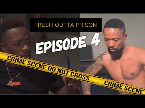 fresh-outta-prison-ep-4--where-is-my-toothbrush?