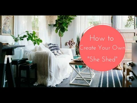 3 Amazing She Sheds That Will Inspire You To Build Your Own Youtube