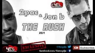 2pac jon b the rush 2014