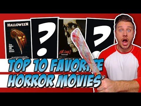 Top 10 Favorite Horror Movies!