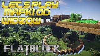Let's play Mapki od widzow #2 - Flatblock (3/4)