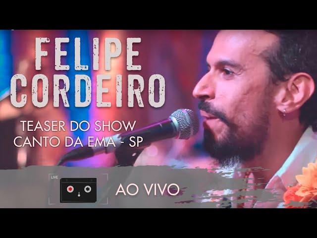Felipe Cordeiro - Teaser do Show - Canto da Ema/SP