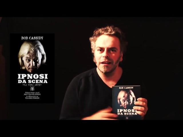 Parliamo di... IPNOSI DA SCENA di Bob Cassidy!