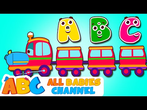 ABC Songs For Children  ABC Train Song  Nursery Rhymes  All Babies Channel