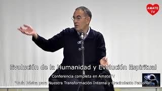 Emilio Carrillo - Evolución de la humanidad y evolución espiritual - AmateTV