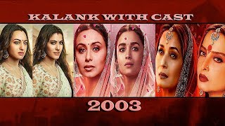 Film Kalank    Film KALANK With Cast of 2003...............