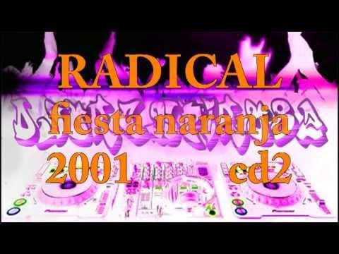 RADICAL - la fiesta naranja cd2 2001