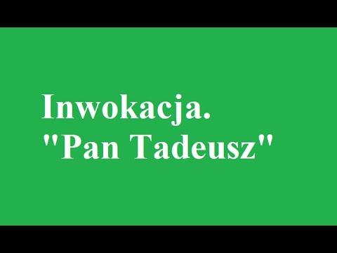 Inwokacja Pan Tadeusz Adam Mickiewicz