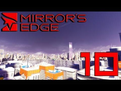 Mirror's Edge - Episode 10 - I Love Machine Guns