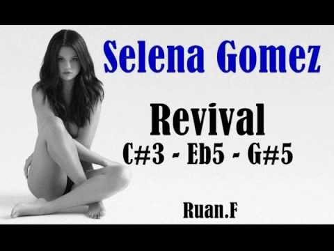 Selena Gomez: Revival Vocal Range C3 - Eb5 - A5