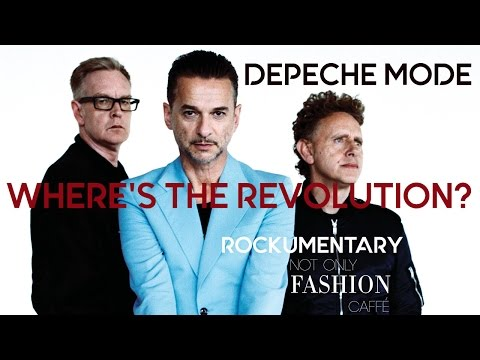 DEPECHE MODE - WHERE'S THE REVOLUTION? - Rockumentary