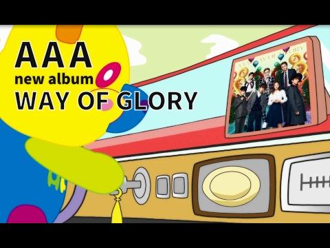 AAA / アルバム 「WAY OF GLORY」全曲トレーラー