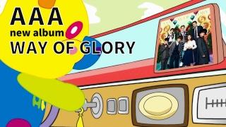 AAA / アルバム 「WAY OF GLORY」全曲トレーラー thumbnail