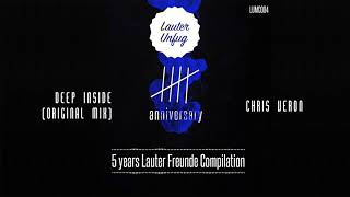5 Years Lauter Unfug - Chris Veron - Deep Inside (Original Mix)