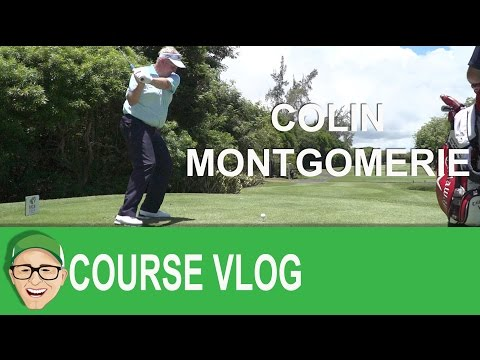 Colin Montgomerie Golf Course Vlog