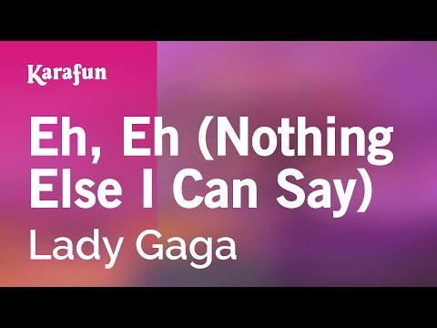 Karaoke Eh, Eh (Nothing Else I Can Say) - Lady Gaga *
