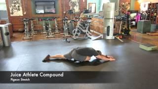 Pigeon Stretch - Juice Athlete Compound